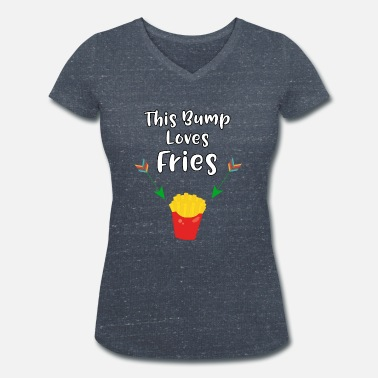 Craving Fries This Baby Bump Loves Fries Funny Pregnancy - Women's Organic V-Neck T-Shirt