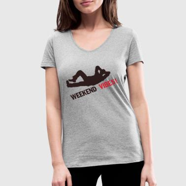 Vibrator Weekend vibrations - Women's Organic V-Neck T-Shirt by Stanley & Stella