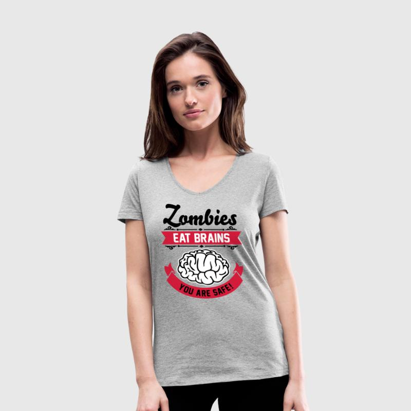 Zombies eat Brains you are safe! - Gehirn - Nerd - T-shirt ecologica da donna con scollo a V di Stanley & Stella