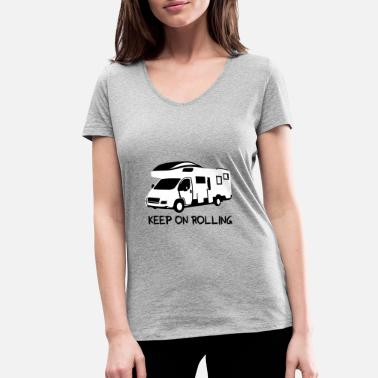 Camper - keep on rolling - Women's Organic V-Neck T-Shirt by Stanley & Stella