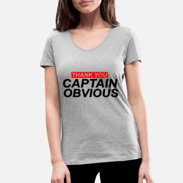 Captain Obvious Captain Obvious t-shirt gift idea Christmas - Women's Organic V-Neck T-Shirt by Stanley & Stella