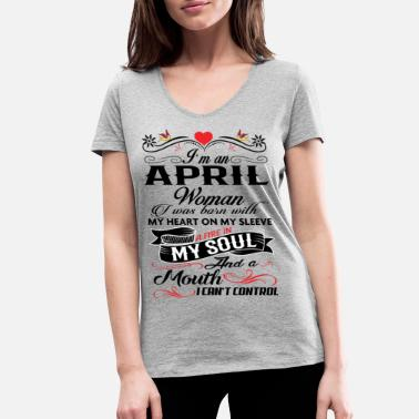Born In April APRIL WOMAN - Women's Organic V-Neck T-Shirt by Stanley & Stella