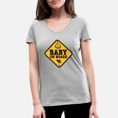 Baby On Board baby on board - Women's Organic V-Neck T-Shirt