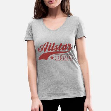 Allstar Allstar Dad - Women's Organic V-Neck T-Shirt