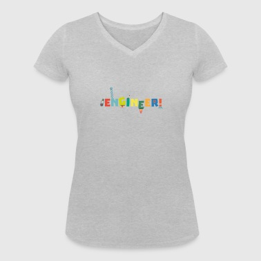 Be an Engineer with Tools S8c69 - Women's Organic V-Neck T-Shirt by Stanley & Stella
