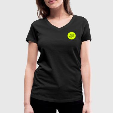 Get what you pay for - Frauen Bio-T-Shirt mit V-Ausschnitt von Stanley & Stella