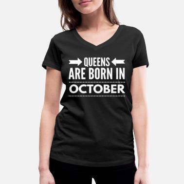 Born In October EN - Queens Born October - Frauen Bio T-Shirt mit V-Ausschnitt