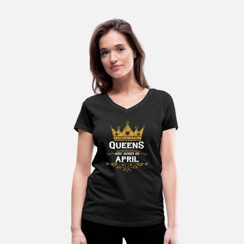 April T-Shirts - Queens are born in April - Women's Organic V-Neck T-Shirt black