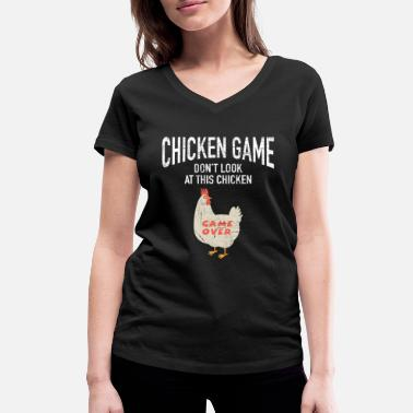 Ironie Joke Chicken Game | Funny Joke Design - T-shirt bio col V Stanley & Stella Femme