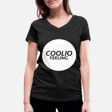 Coolio Coolio feeling - Women's Organic V-Neck T-Shirt by Stanley & Stella