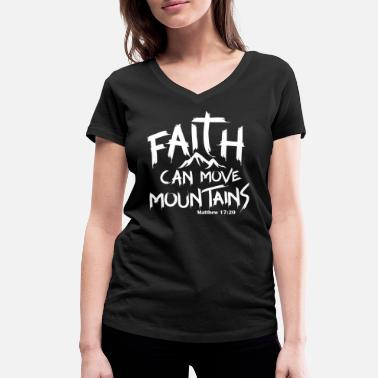 Jesus Faith can move mountains - Women's Organic V-Neck T-Shirt by Stanley & Stella