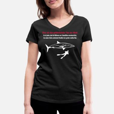 Save Sharks The most dangerous animal in the world - Women's Organic V-Neck T-Shirt by Stanley & Stella