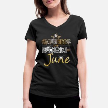 Born In June - Queen - Birthday - 2 - Vrouwen bio T-shirt met V-hals van Stanley & Stella