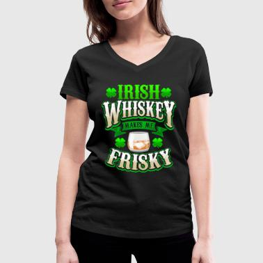 Irish Whiskey Makes Me Frisky St. Patricks Day - T-shirt bio col V Stanley & Stella Femme