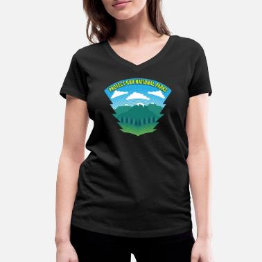 Parks And Recreation Protect Our National Parks - Nature Forest Recreation - Women's Organic V-Neck T-Shirt by Stanley & Stella