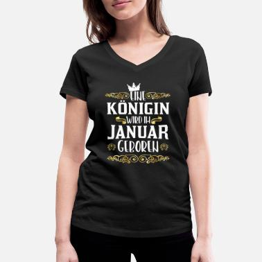 Horny Granny Birthday A queen is born in January - Women's Organic V-Neck T-Shirt by Stanley & Stella