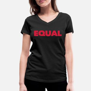 Equalizer Equal - Women's Organic V-Neck T-Shirt by Stanley & Stella