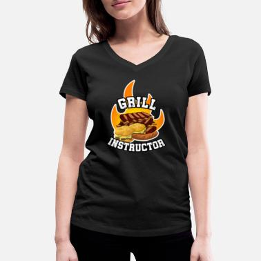 Grill Instructor Grill Instructor Barbecue - Women's Organic V-Neck T-Shirt by Stanley & Stella