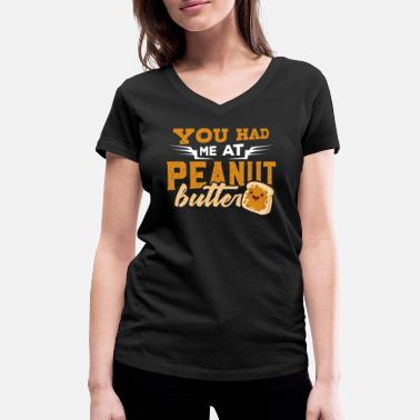 Peanuts Quotes Peanut Butter Peanuts Date Jelly Pregnant Gift - Women's Organic V-Neck T-Shirt by Stanley & Stella