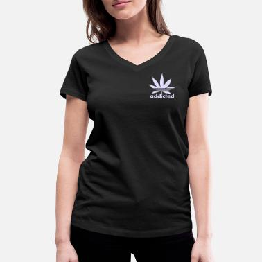 Addictive Addiction - Women's Organic V-Neck T-Shirt by Stanley & Stella