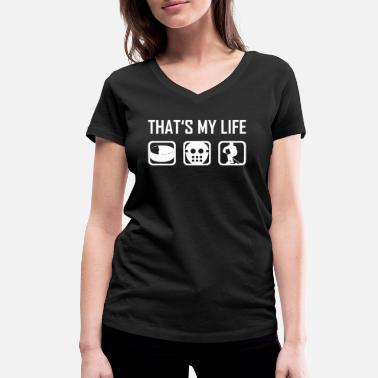 Hockey Is My Life This is my life - hockey hockey winter sports - Women's Organic V-Neck T-Shirt by Stanley & Stella