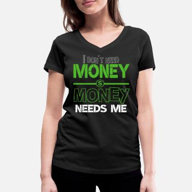 Dollar Sign Money dollar dollar sign - Women's Organic V-Neck T-Shirt by Stanley & Stella