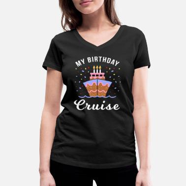 Cruise Funny cruise sayings Funny holiday gift - Women's Organic V-Neck T-Shirt