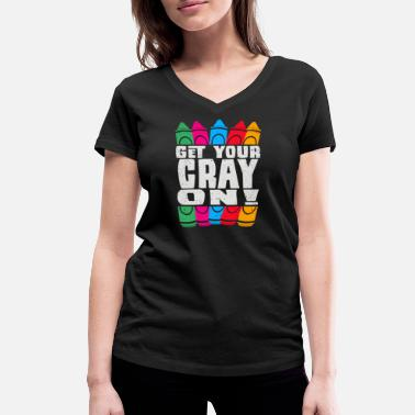 Cray Get Your Cray On - Women's Organic V-Neck T-Shirt by Stanley & Stella
