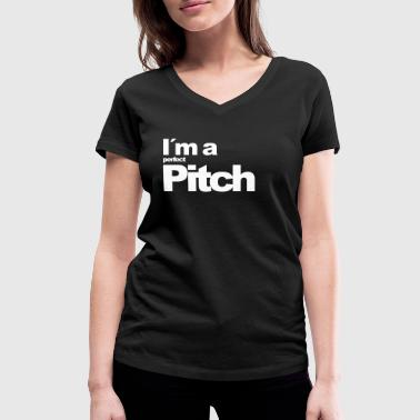 I'ma perfect pitch - Women's Organic V-Neck T-Shirt by Stanley & Stella