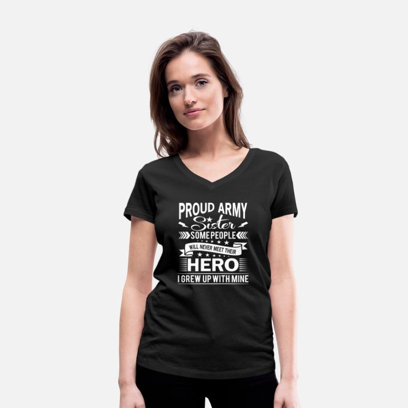 Veteran T-Shirts - Proud Army Sister their hero i grew up with mine - Women's Organic V-Neck T-Shirt black