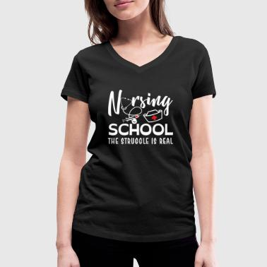 Medical School Nursing School the struggle is real - medical - Women's Organic V-Neck T-Shirt by Stanley & Stella