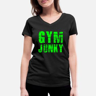 Junkie GYM Junky - Women's Organic V-Neck T-Shirt by Stanley & Stella