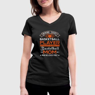 Behind every Basketball player is a Basketball mom - Camiseta ecológica mujer con cuello de pico de Stanley & Stella