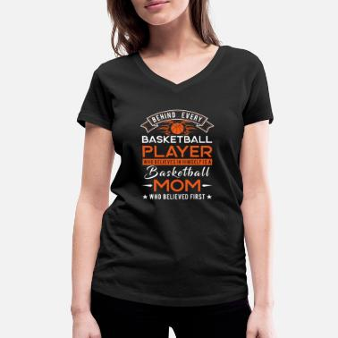 Mom Behind every Basketball player is a Basketball mom - T-shirt ecologica da donna con scollo a V di Stanley & Stella