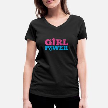 Power Women Power Girl Feminism Shirt - Women's Organic V-Neck T-Shirt