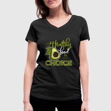 Healthy food is my choice - Women's Organic V-Neck T-Shirt by Stanley & Stella
