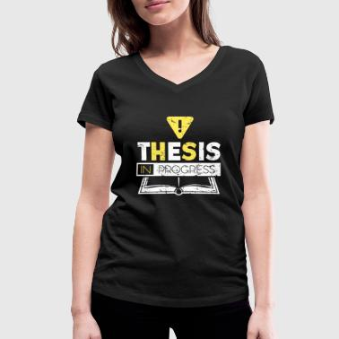 Thesis in Progress Gift Master Bachelor Thesis - Women's Organic V-Neck T-Shirt by Stanley & Stella