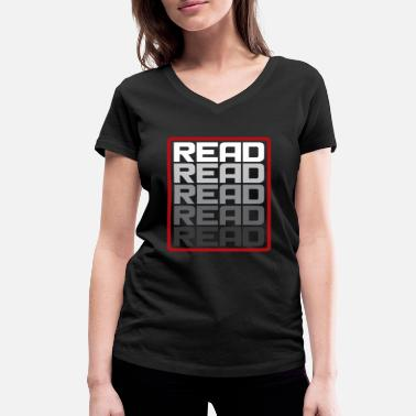 This Reading Read Read Read Read Gift Saying - Women's Organic V-Neck T-Shirt by Stanley & Stella