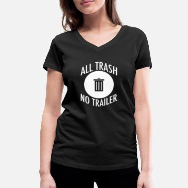 Hill Billy All Trash No Trailer - Camiseta ecológica mujer con cuello de pico de Stanley & Stella
