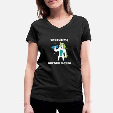 Weights Before Dates Unicorn Weights before Dates Weightlifting - Women's Organic V-Neck T-Shirt