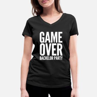 GAME OVER BACHELOR Party JGA Gifts Party Shirt - Women's Organic V-Neck T-Shirt by Stanley & Stella