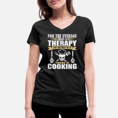 Cooking Awesome cooking therapy - Cook - Women's Organic V-Neck T-Shirt by Stanley & Stella