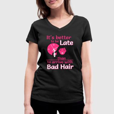 Better to late than bad hair - Frauen Bio-T-Shirt mit V-Ausschnitt von Stanley & Stella