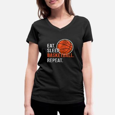Eat Sleep Scratch Repeat Eat Sleep Basketball Repeat - Scratch - Women's Organic V-Neck T-Shirt by Stanley & Stella
