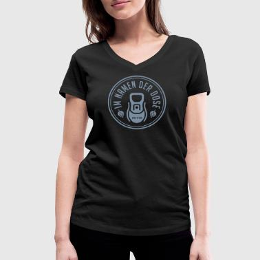In the name of the can - Women's Organic V-Neck T-Shirt by Stanley & Stella