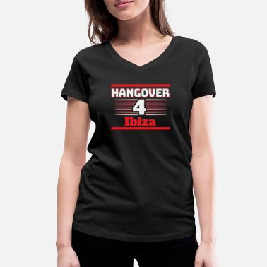 Ibiza Bachelor Party Hangover party Ibiza Spain trip - Women's Organic V-Neck T-Shirt by Stanley & Stella