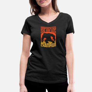 Hide Bigfot Design - Undisputed Hide and Seek Champion - Women's Organic V-Neck T-Shirt
