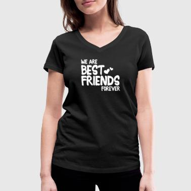 we are best friends forever i 1c - T-shirt bio col V Stanley & Stella Femme
