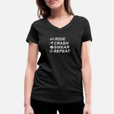 Adventure Bike Riders Ride, Crash, Swear, Repeat. - Women's Organic V-Neck T-Shirt by Stanley & Stella