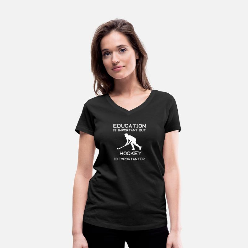 Funny T-Shirts - Education is important but Hockey is importanter - Women's Organic V-Neck T-Shirt black
